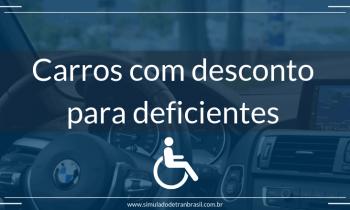 Carros com desconto para deficientes – Veja como conseguir o seu!