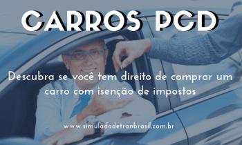 Carros PCD – Descubra quem tem direito!