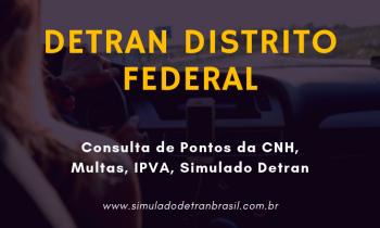 Detran DF Distrito Federal – Consulta de Pontos da CNH, Multas e IPVA