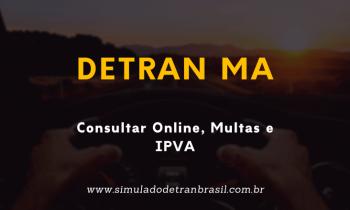 Detran MA – Consultar online, Multas e IPVA
