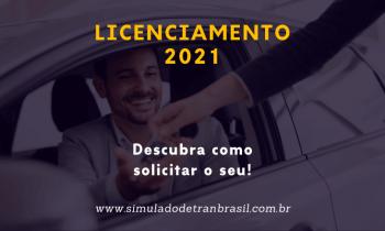 Como solicitar seu Licenciamento 2021?